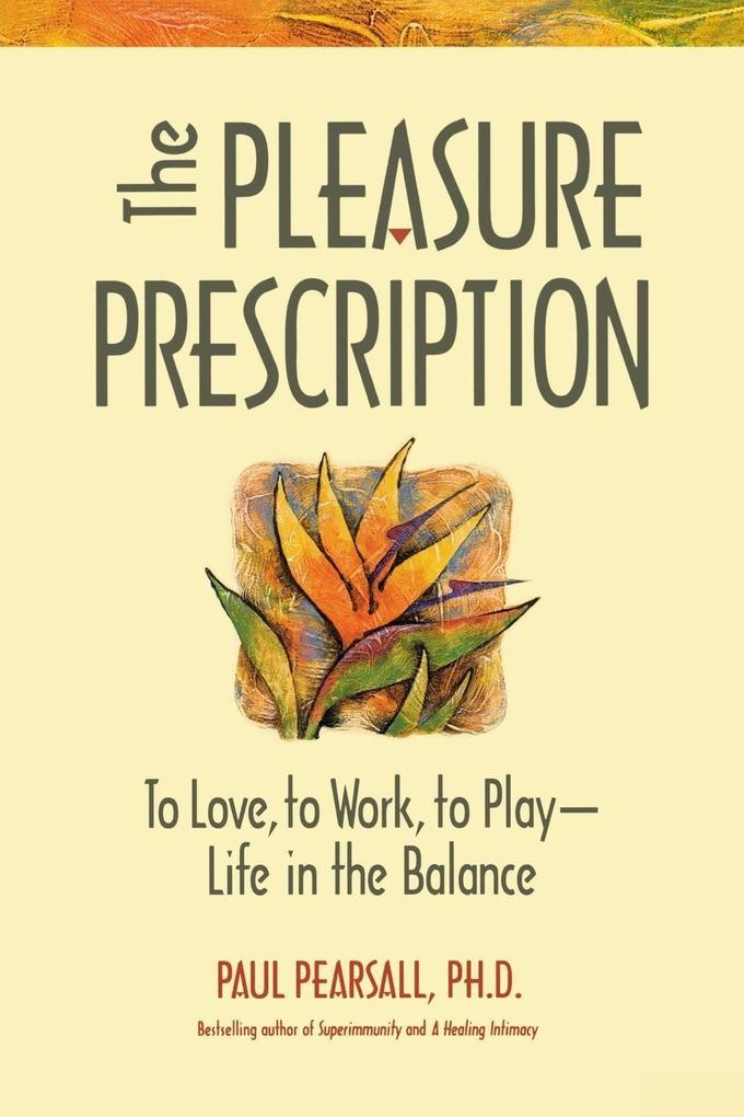 The Pleasure Prescription als Taschenbuch