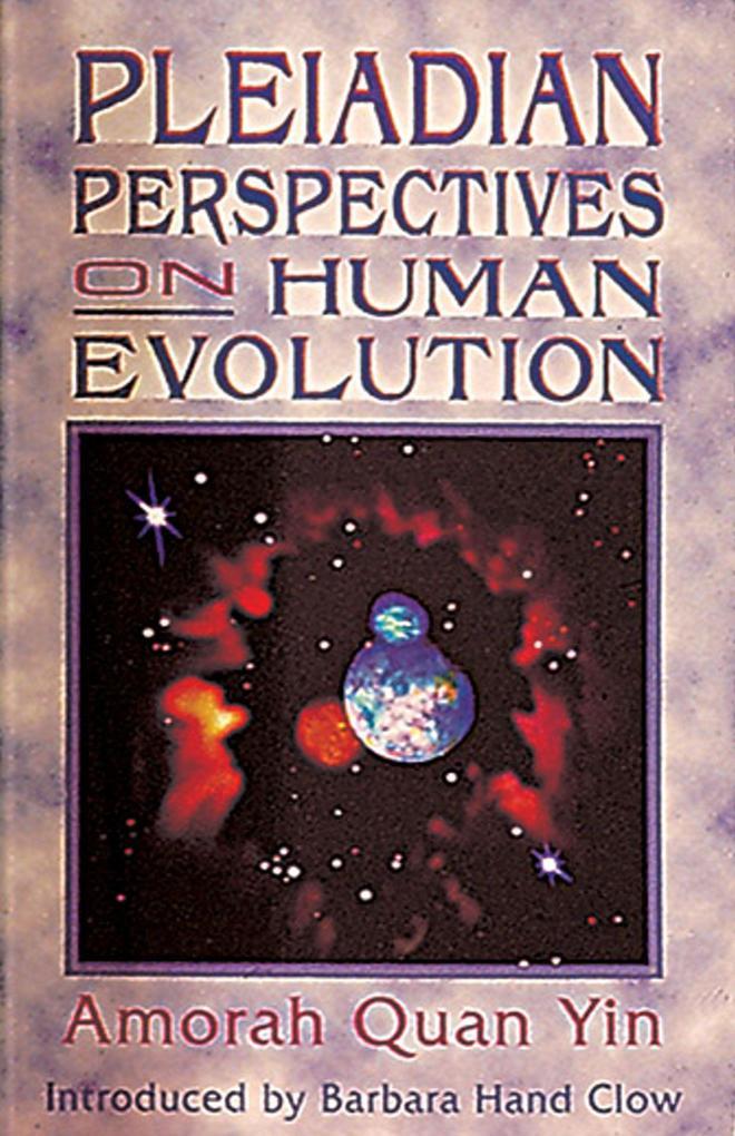 Pleiadian Perspectives on Human Evolution als Taschenbuch