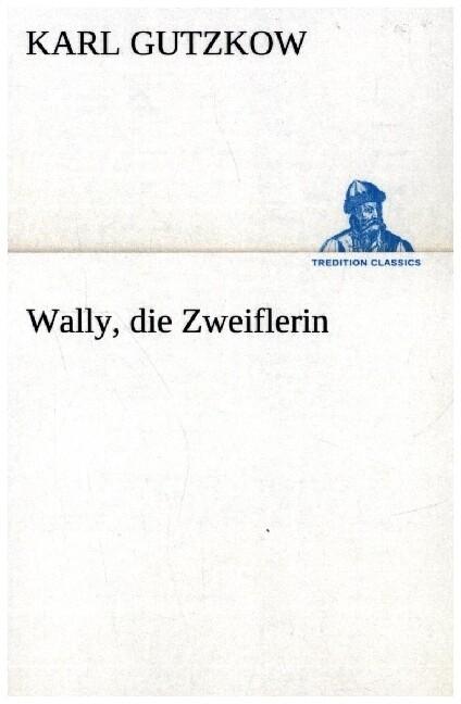 Wally, die Zweiflerin als Buch (kartoniert)