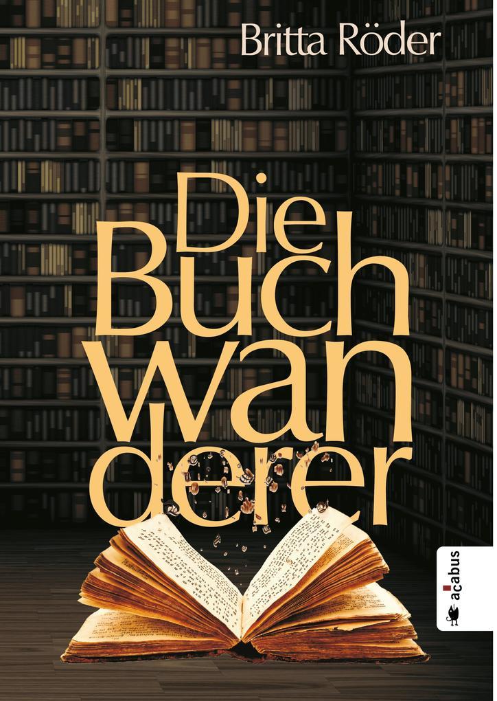 Die Buchwanderer als eBook epub