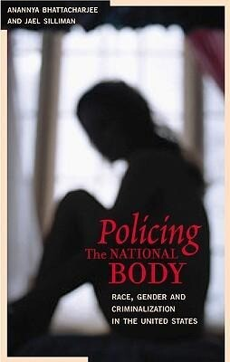 Policing the National Body: Sex, Race, and Criminalization als Taschenbuch