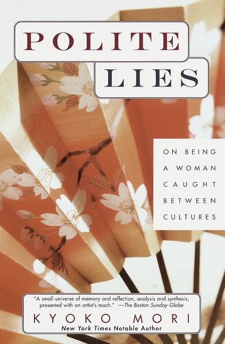 Polite Lies: On Being a Woman Caught Between Cultures als Taschenbuch