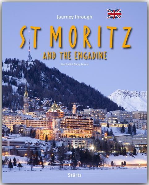 Journey through St. Moritz and the Engadine als Buch (gebunden)