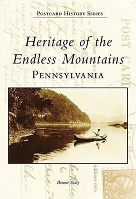 Heritage of the Endless Mountains, Pennsylvania als Buch (gebunden)