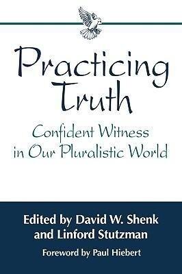 Practicing Truth als Taschenbuch