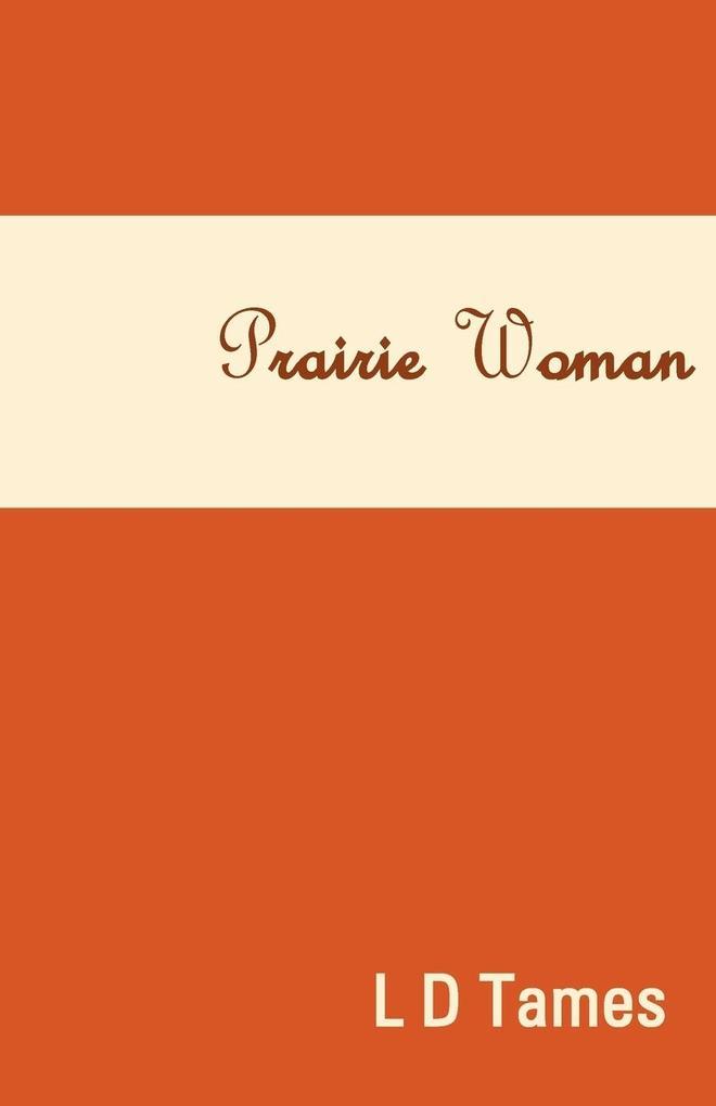 Prairie Woman als Taschenbuch