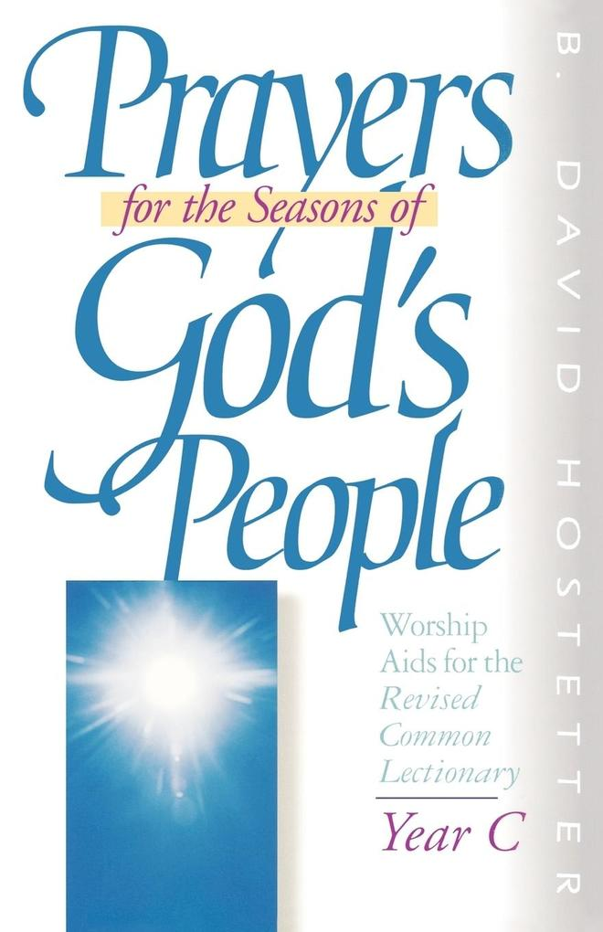 Prayers for the Seasons of God's People Year C als Taschenbuch