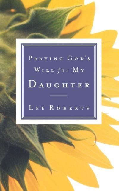 Praying God's Will for My Daughter als Taschenbuch
