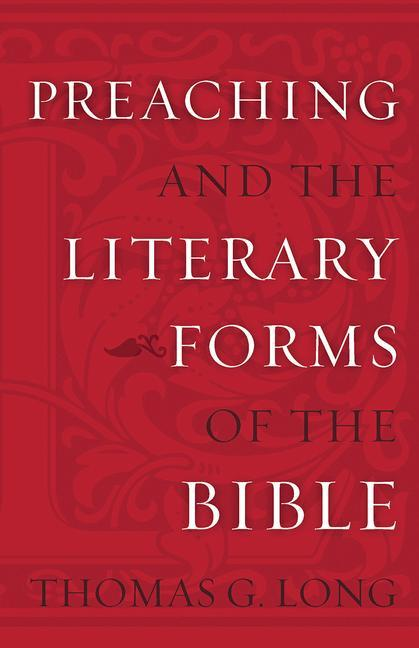 Preaching and the Literary Forms of the Bible als Taschenbuch