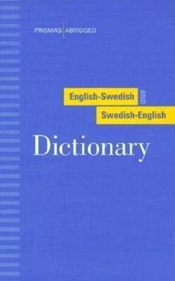 Prisma's Abridged English-Swedish and Swedish-English Dictionary als Buch