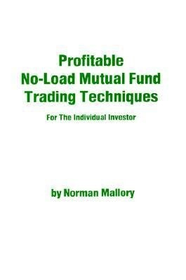Profitable No-Load Mutual Fund Trading Techniques: For the Individual Investor als Taschenbuch