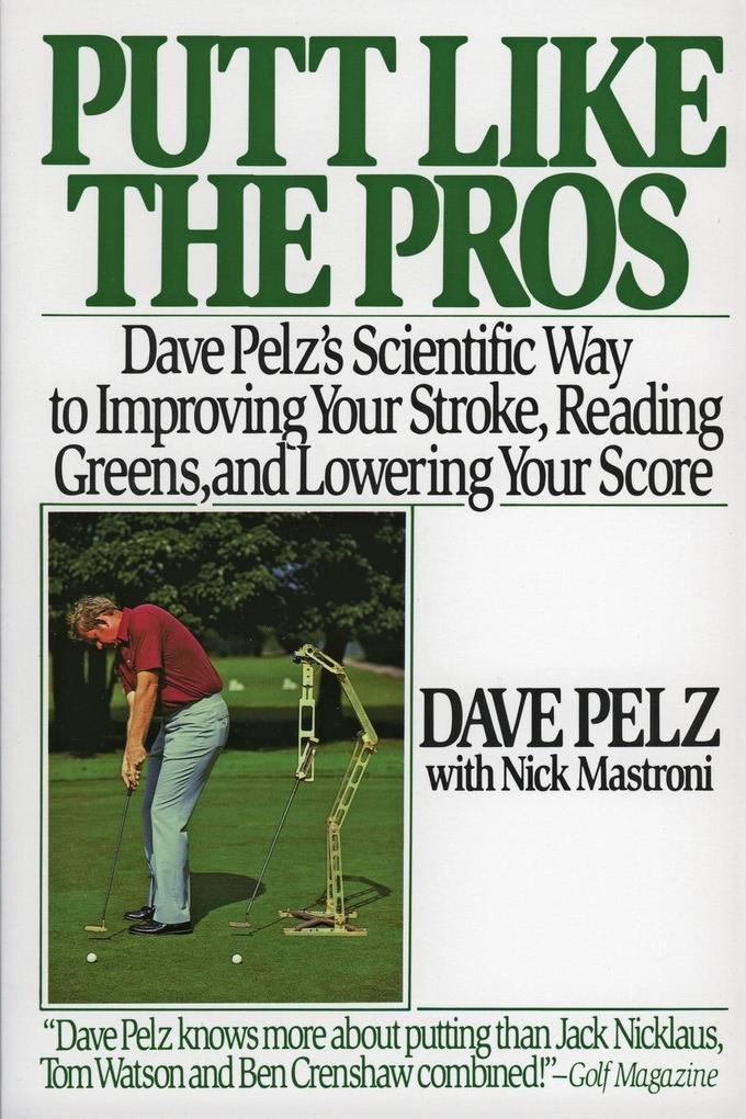 Putt Like the Pros als Buch (kartoniert)