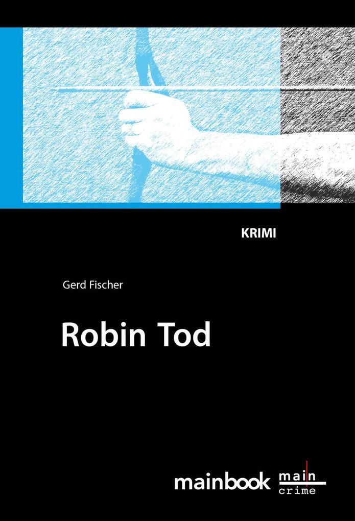 Robin Tod: Frankfurt-Krimi als eBook epub