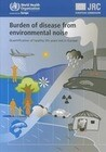 Burden of Disease from Environmental Noise: Quantification of Healthy Life Years Lost in Europe