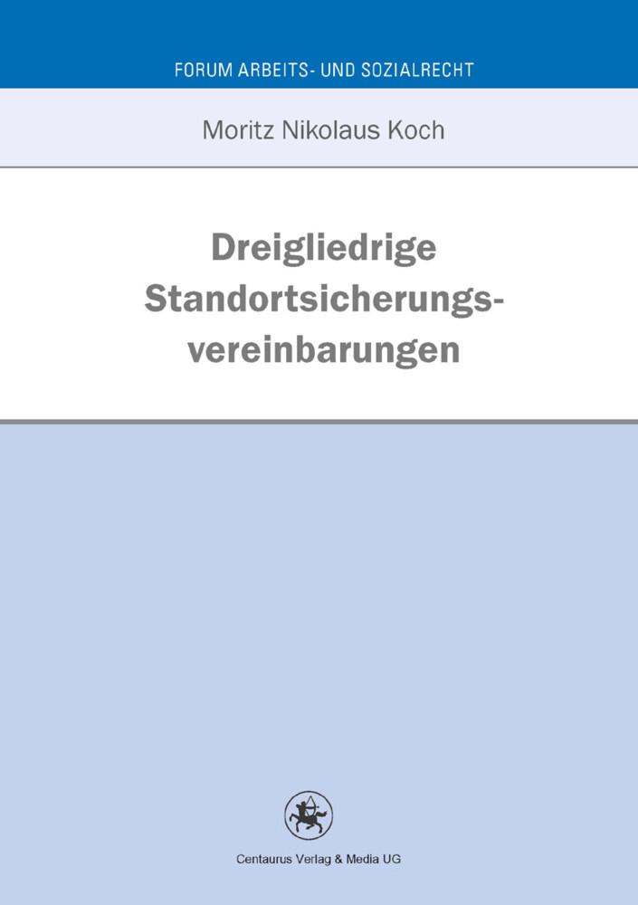 Dreigliedrige Standortsicherungsvereinbarungen als Buch (kartoniert)