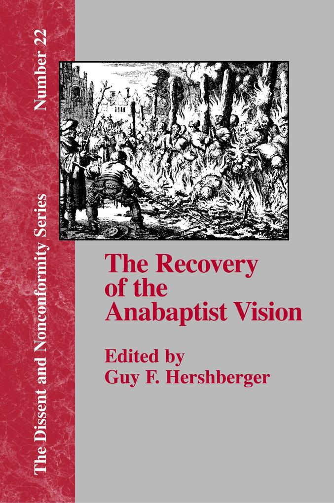 The Recovery of the Anabaptist Vision als Buch (kartoniert)