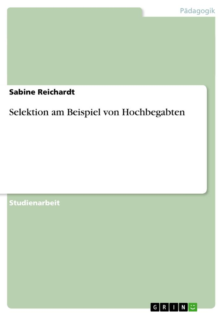 Selektion am Beispiel von Hochbegabten als Buch (kartoniert)