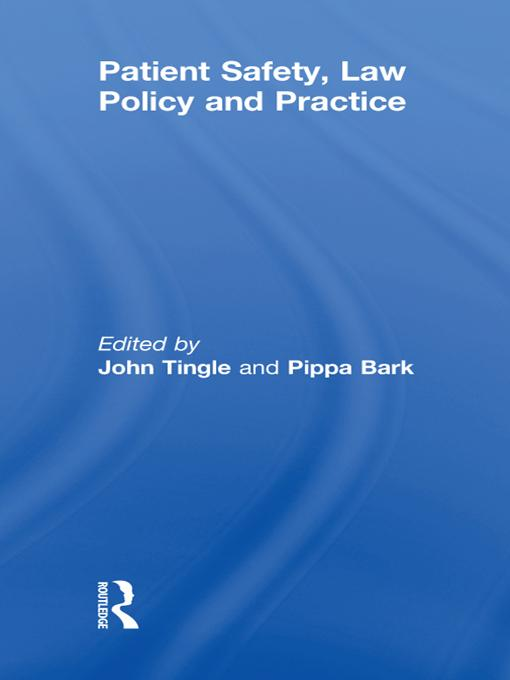 Patient Safety, Law Policy and Practice als eBook pdf