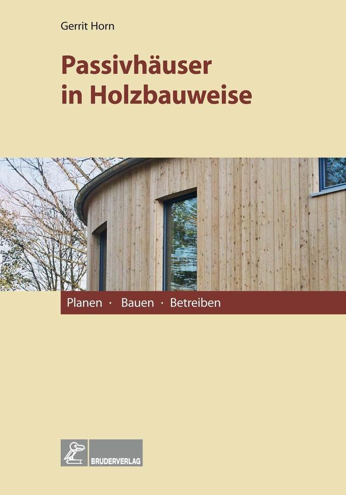 Passivhäuser in Holzbauweise als eBook pdf