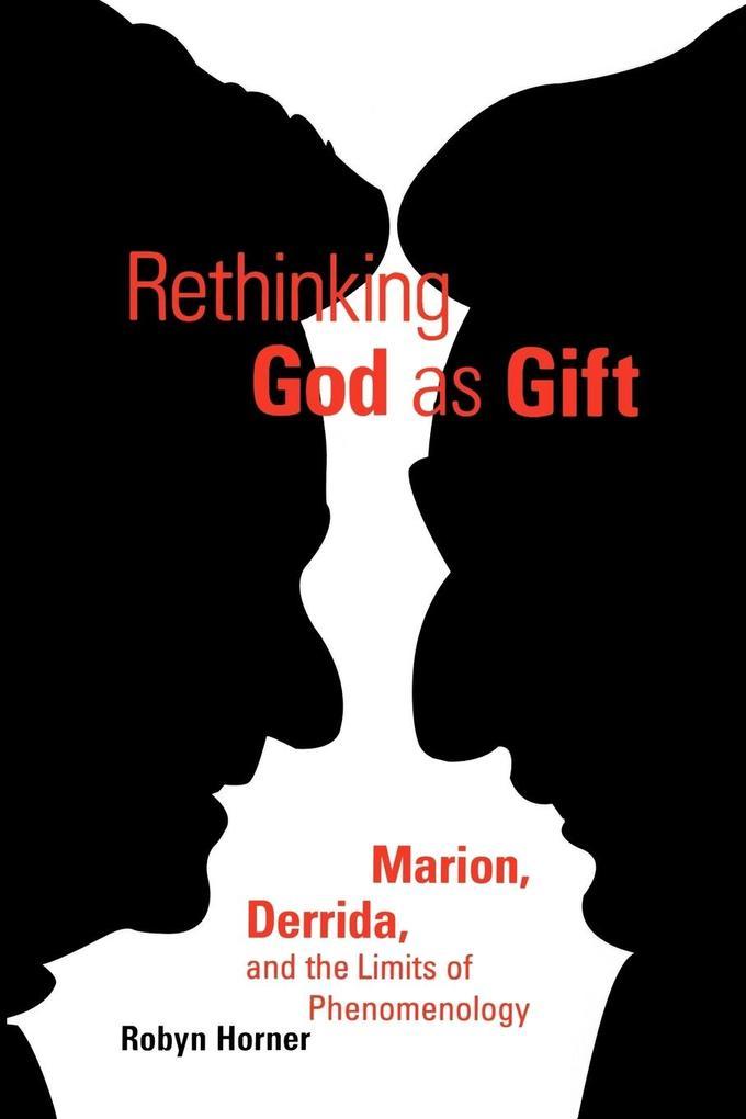 Rethinking God as Gift als Taschenbuch