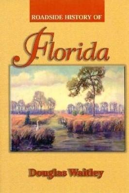 Roadside History of Florida als Buch (gebunden)