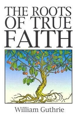 Roots of True Faith als Taschenbuch