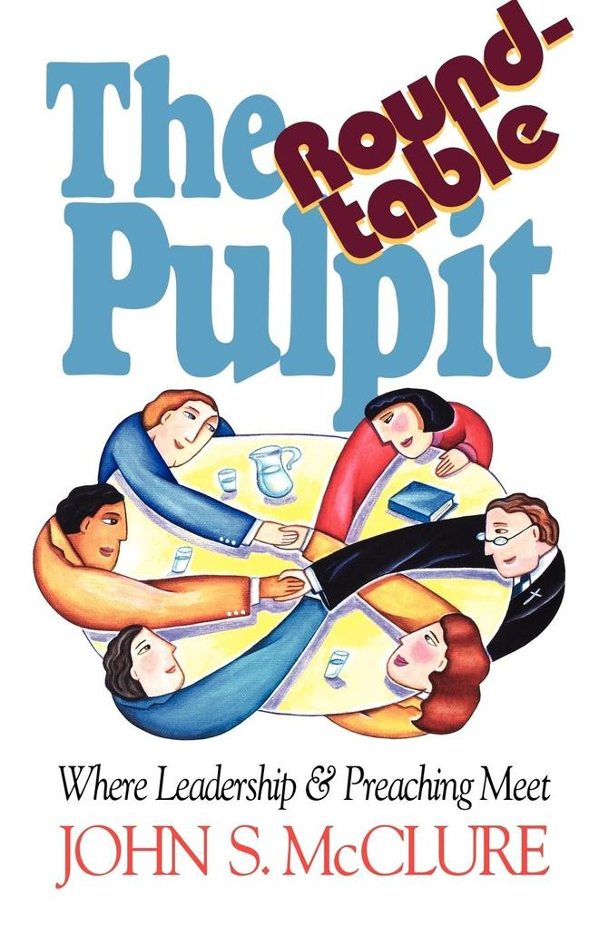 The Roundtable Pulpit als Taschenbuch