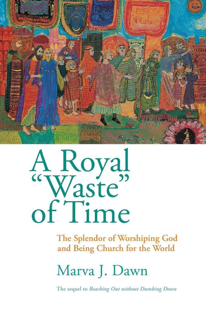Royal Waste Of Time als Taschenbuch