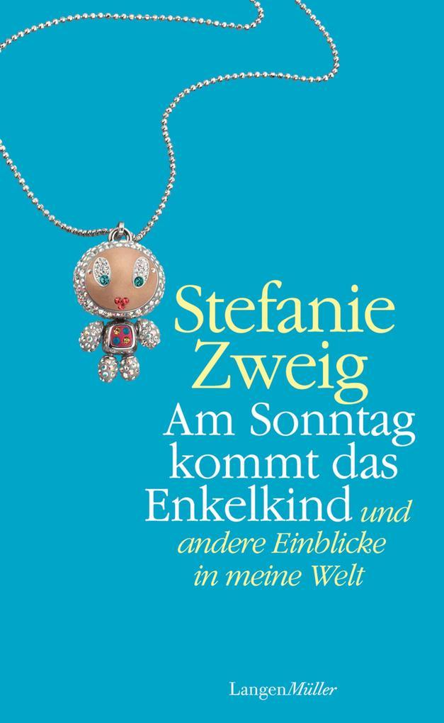 Am Sonntag kommt das Enkelkind als eBook epub