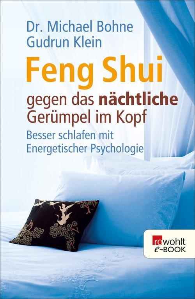 Feng Shui gegen das nächtliche Gerümpel im Kopf als eBook epub