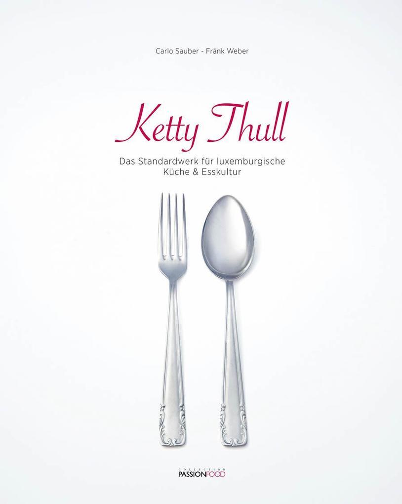 Ketty Thull als Buch (gebunden)