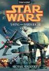 Star Wars(TM): X-Wing - Isards Rache