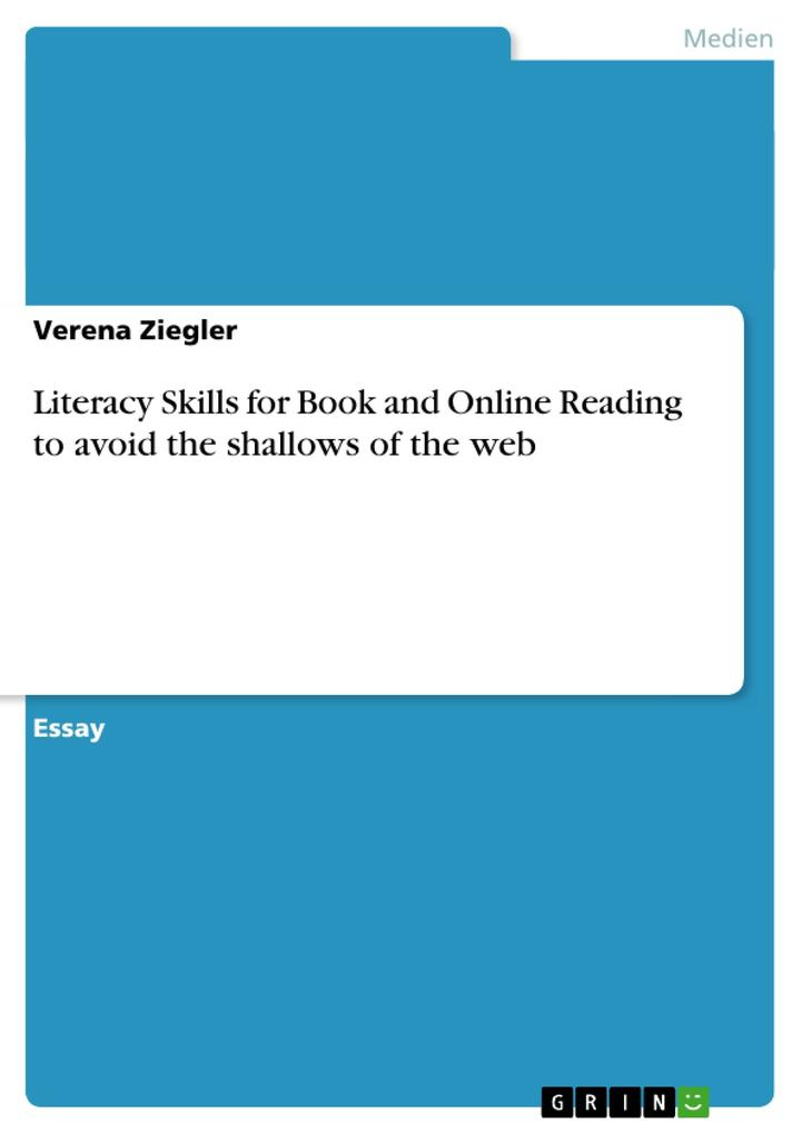 Literacy Skills for Book and Online Reading to avoid the shallows of the web als Buch (kartoniert)