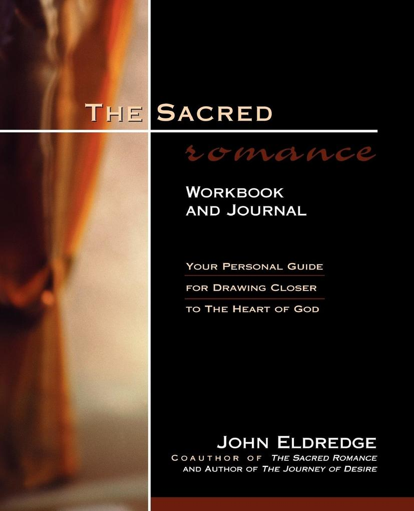 The Sacred Romance Workbook and Journal als Taschenbuch
