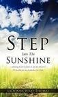 Step Into the Sunshine