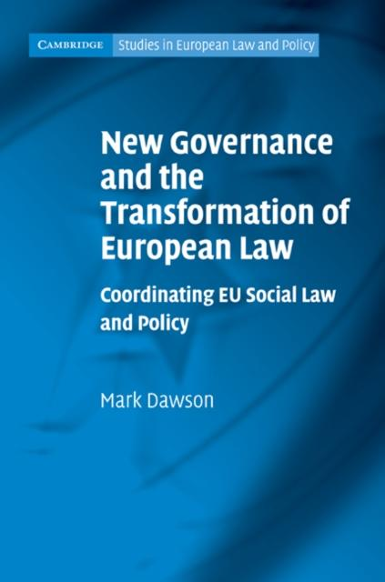 New Governance and the Transformation of European Law als eBook pdf