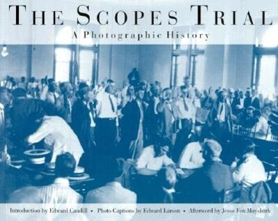 The Scopes Trial: A Photographic History als Taschenbuch