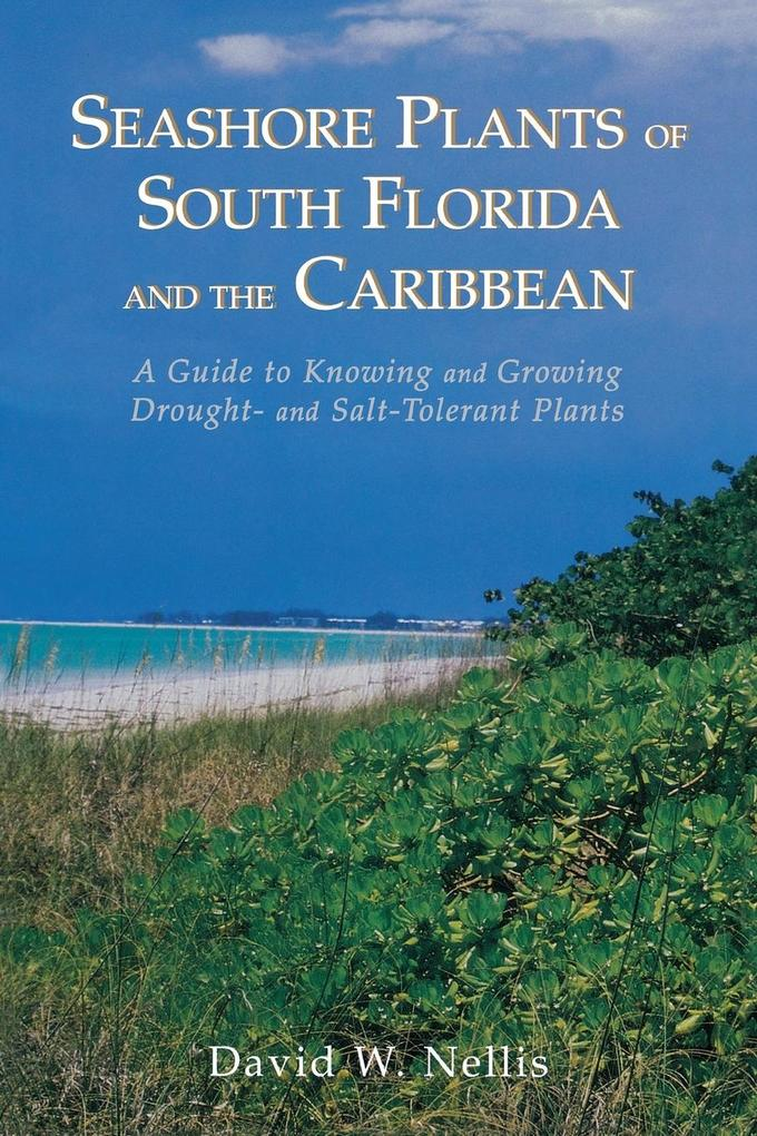 Seashore Plants of South Florida and the Caribbean als Taschenbuch