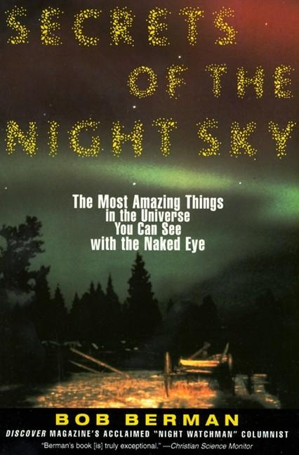 Secrets of the Night Sky: Most Amazing Things in the Universe You Can See with the Naked Eye, the als Taschenbuch