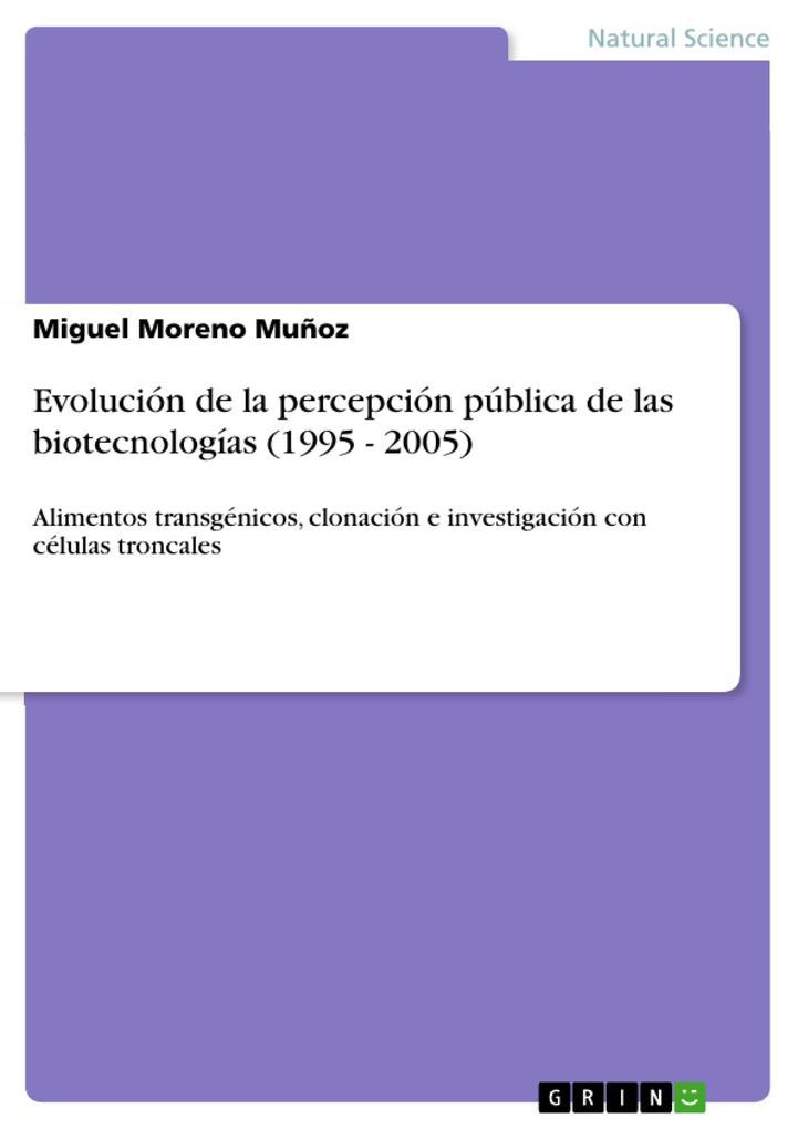 Evolución de la percepción pública de las biotecnologías (1995 - 2005) als eBook epub
