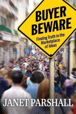 Buyer Beware: Finding Truth in the Marketplace of Ideas als Taschenbuch