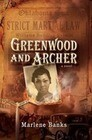 Greenwood and Archer: After the Riot