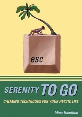 The Serenity to Go: How to Listen to Your Body and Overcome Bingeing, Overeating, and Obsession with Food als Taschenbuch