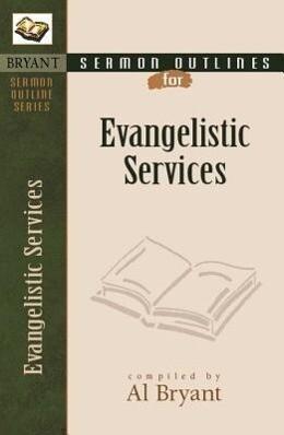 Sermon Outlines for Evangelistic Services als Taschenbuch