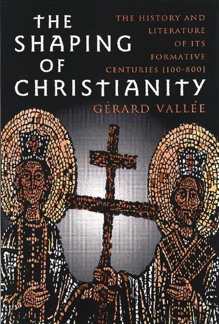 The Shaping of Christianity als Taschenbuch