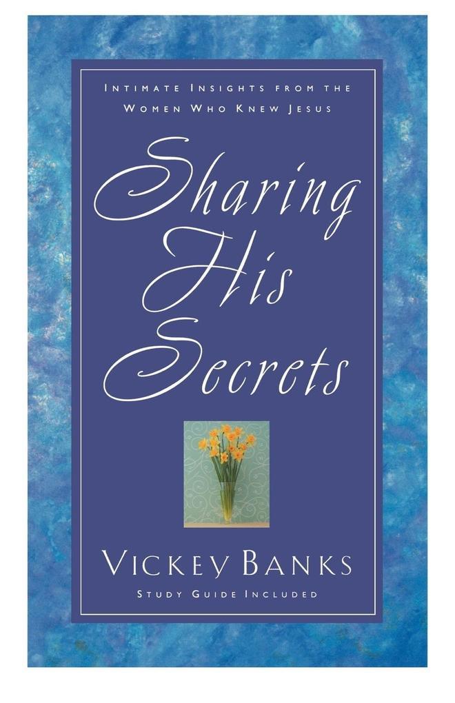 Sharing His Secrets als Taschenbuch
