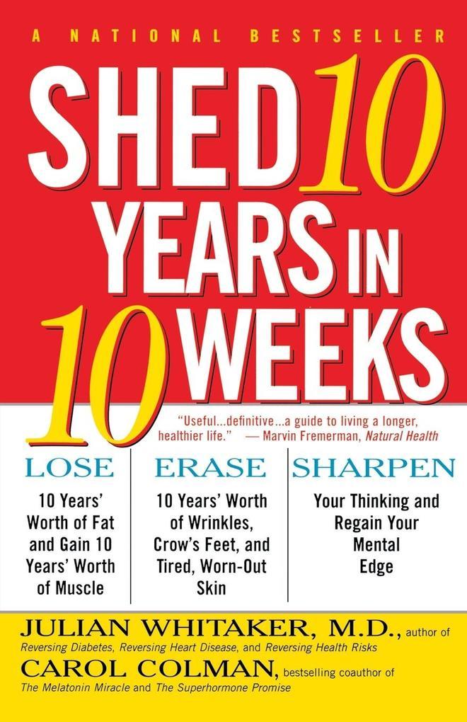 Shed Ten Years in Ten Weeks als Taschenbuch