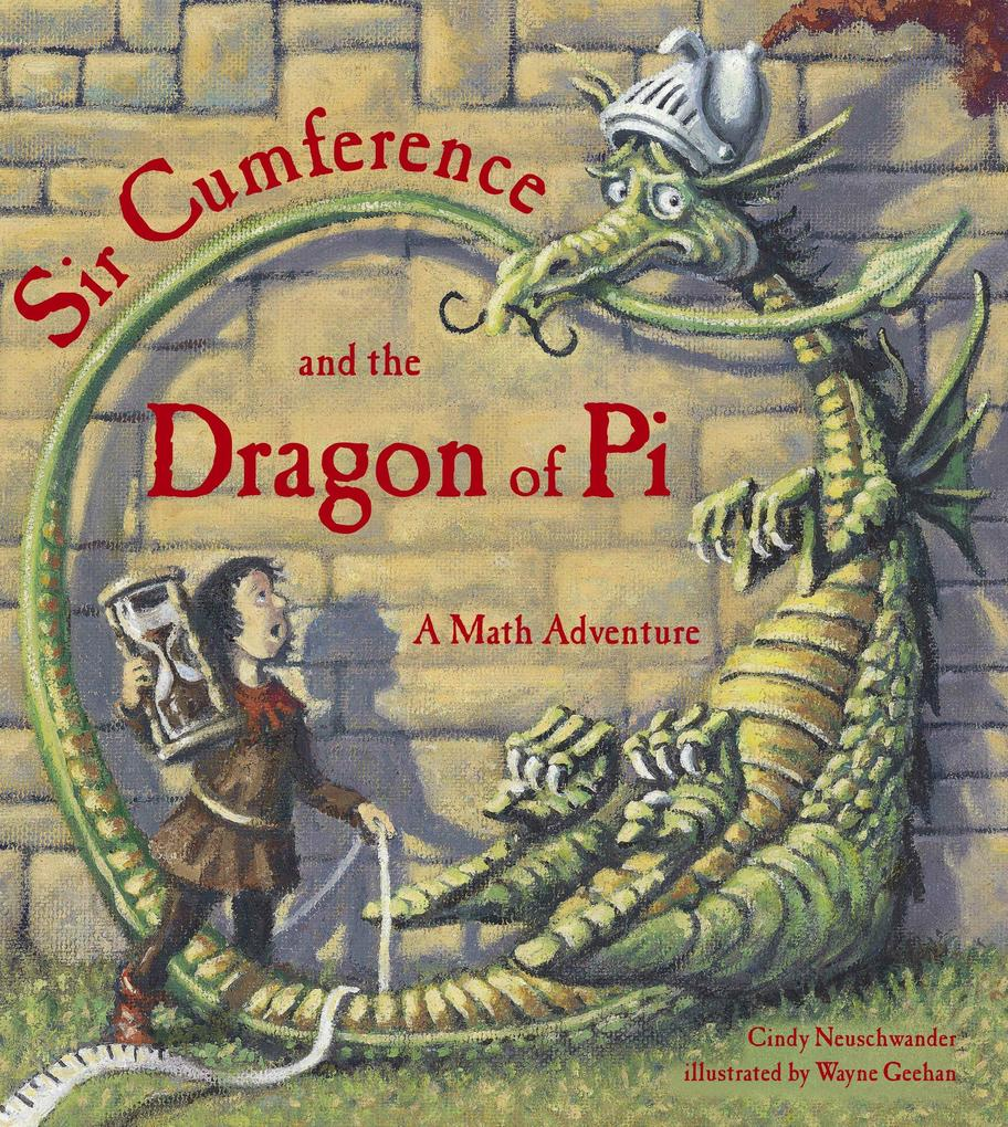 Sir Cumference And The Dragon Of Pi als Taschenbuch