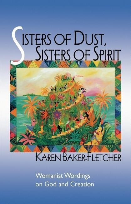 Sisters of Dust, Sisters of Spirit als Taschenbuch