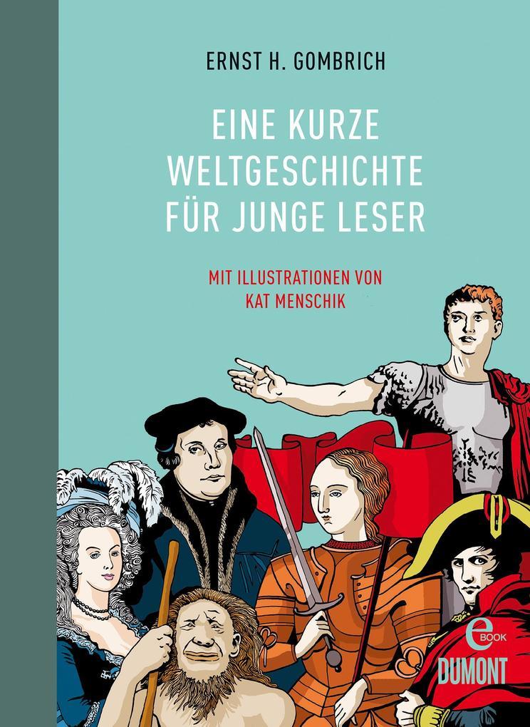 Eine kurze Weltgeschichte für junge Leser als eBook epub